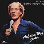 Auf dem Weg zu Dir - Herman van Veen