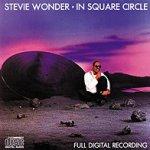 In Square Circle - Stevie Wonder