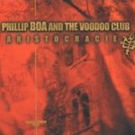Aristocracie - Phillip Boa + the Voodooclub