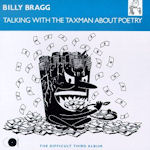 Talking With The Taxman About Poetry - Billy Bragg