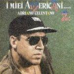 I miei americani 2 - Adriano Celentano