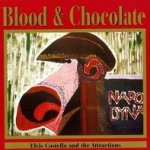 Blood And Chocolate - {Elvis Costello} + the Attractions