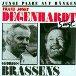 Junge Paare auf Bänken - Franz Josef Degenhardt singt Georges Brassens - Franz Josef Degenhardt