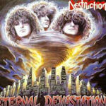 Eternal Devastation - Destruction