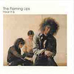 Hear It Is - Flaming Lips