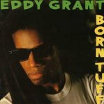 Born Tuff - Eddy Grant
