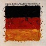 Wunderkinder - Heinz Rudolf Kunze
