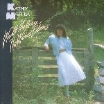 Walk The Way The Wind Blows - Kathy Mattea