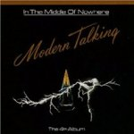 In The Middle Of Nowhere - Modern Talking