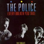 Every Breath You Take - The Singles - Police