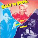 Hot, Cool And Vicious - Salt-N-Pepa