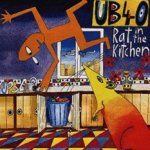 Rat In The Kitchen - UB 40