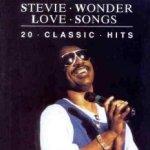 Love Songs - 20 Classic Hits - Stevie Wonder