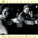 The Lonesome Jubilee - {John Cougar} Mellencamp