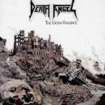 The Ultra-Violence - Death Angel