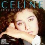 Incognito - Celine Dion