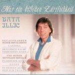 Nur ein bißchen Zärtlichkeit - Bata Illic