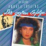 10 Jahre Andrea Jürgens - Die großen Erfolge - Andrea Jürgens