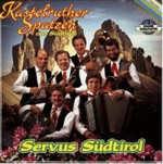 Servus Südtirol - Kastelruther Spatzen
