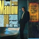 Swing Street - Barry Manilow
