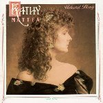 Untasted Honey - Kathy Mattea