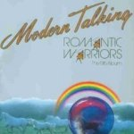 Romantic Warriors - Modern Talking