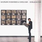 Schlagzeiten - {Wolfgang Niedecken} + Complizen