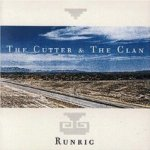 The Cutter And The Clan - Runrig