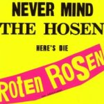 Never Mind The Hosen - Here