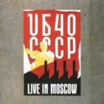 CCCP - Live In Moscow - UB 40