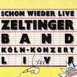 Schon wieder Live - {Zeltinger} Band