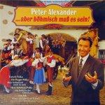 ... aber böhmisch muß es sein - Peter Alexander