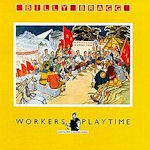Workers Playtime Billy Bragg Cd Album 1988 Cd