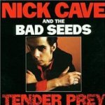 Tender Prey  - {Nick Cave} + the Bad Seeds