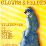 Willkommen in West-Poind-Blanc - Clowns + Helden