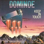 Keep In Touch - Dominoe