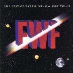 The Best Of Earth, Wind + Fire Vol. 2 - Earth, Wind + Fire