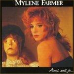 Ainsi soit je... - Mylene Farmer