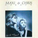 Lied für einen Freund - Maxi + Chris Garden
