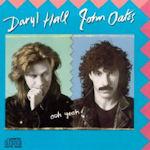 Ooh Yeah! - Daryl Hall + John Oates