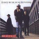 Teddy Bear, Duke And Psycho - Heaven 17