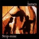 Strip-Mine - James