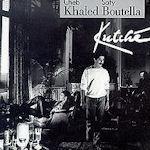Kutche - {Khaled} + Safy Boutella