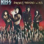 Smashes, Thrashes And Hits - Kiss