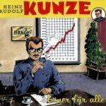 Einer für alle - Heinz Rudolf Kunze