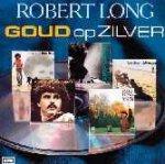 Goud op zilver - Robert Long