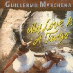 My Love Is A Tango - Guillermo Marchena