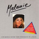 Cowabonga - Never Turn Your Back On A Wave - Melanie