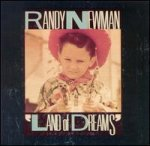 Land Of Dreams - Randy Newman