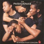 To Whom It May Concern - Pasadenas